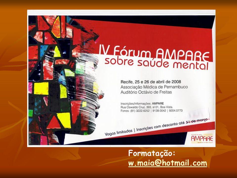 Formatação: w.maia@hotmail.com