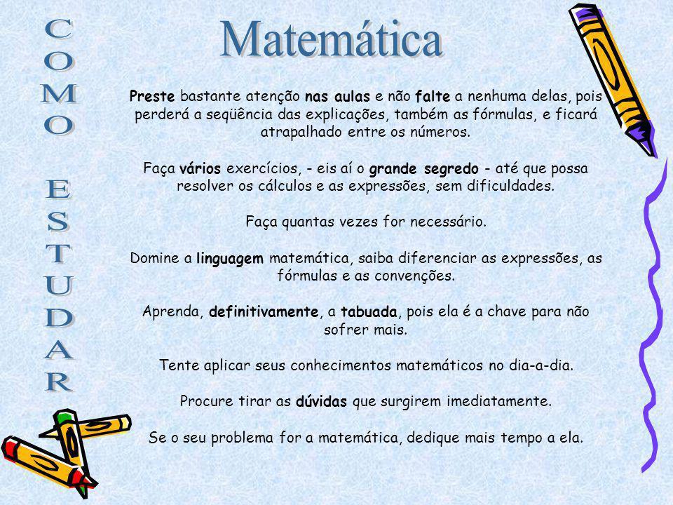 C O M E S T U D A R Matemática
