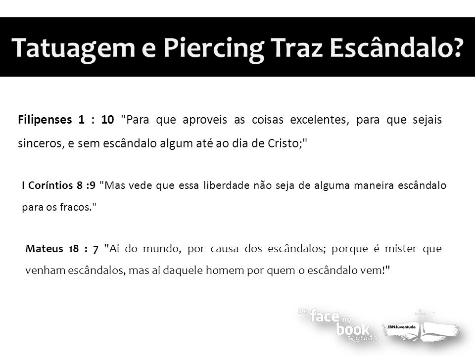 Tatuagem e Piercing Traz Escândalo