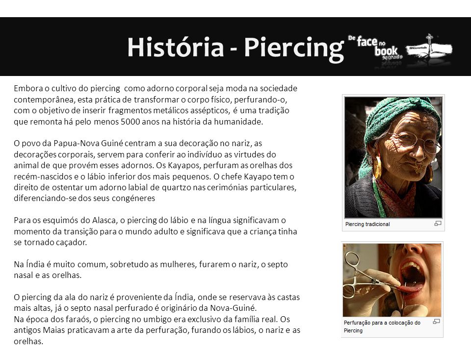 História - Piercing