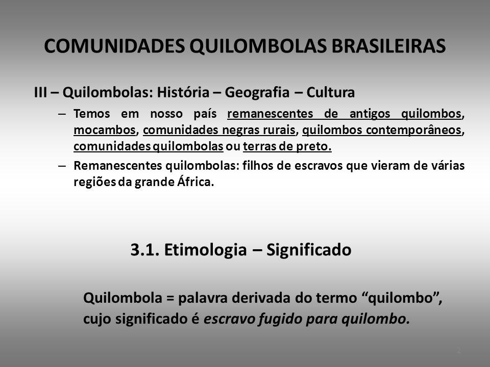 COMUNIDADES QUILOMBOLAS BRASILEIRAS