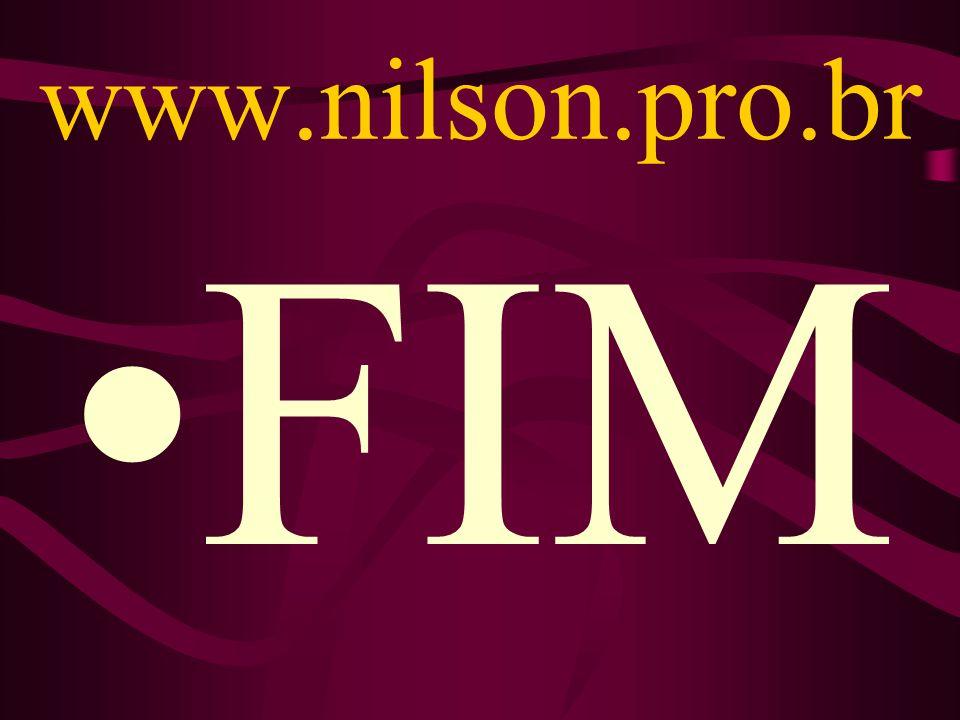 www.nilson.pro.br FIM