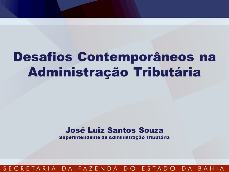 Desafios Contemporâneos na Administração Tributária