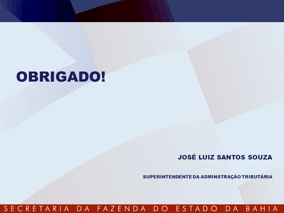 OBRIGADO! JOSÉ LUIZ SANTOS SOUZA