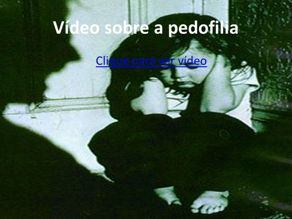 Vídeo sobre a pedofilia