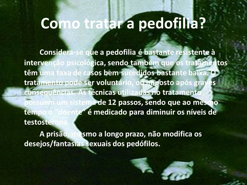Como tratar a pedofilia
