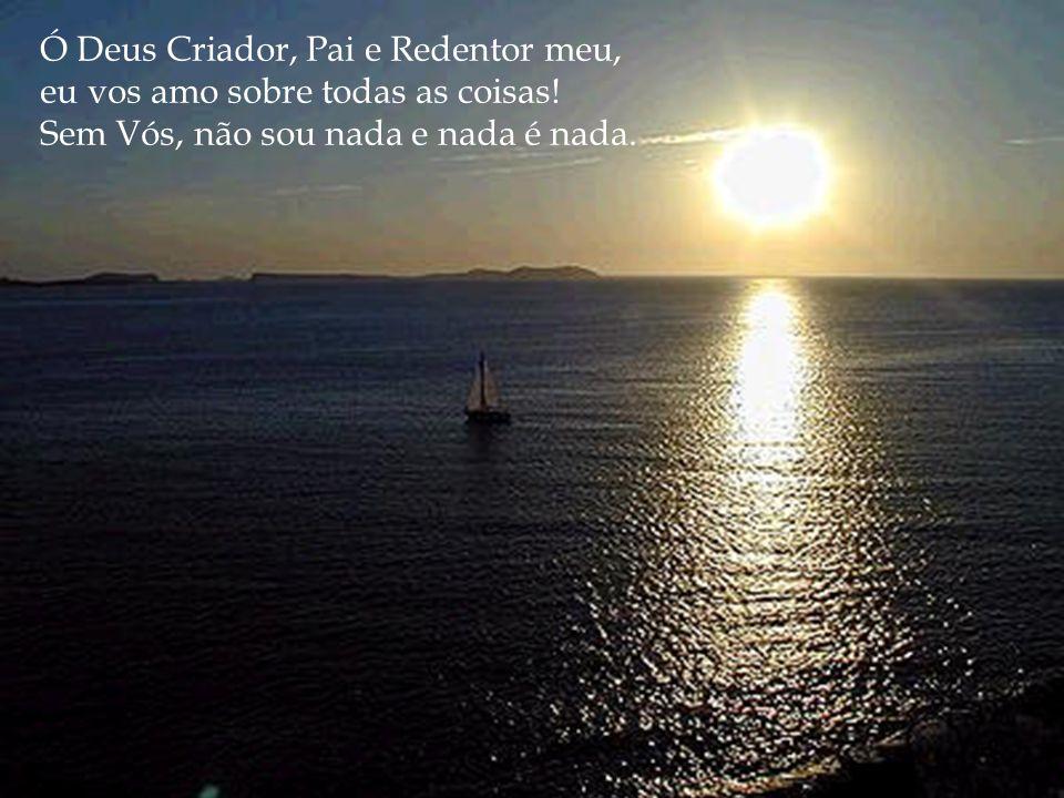 Ó Deus Criador, Pai e Redentor meu,