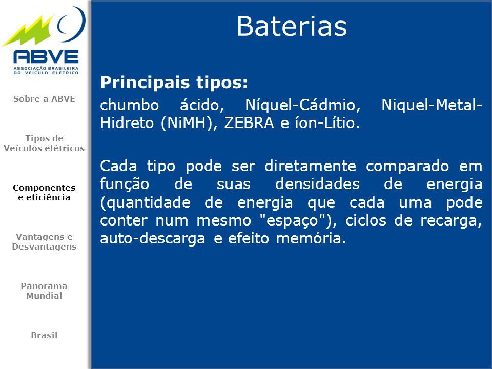 Baterias Principais tipos:
