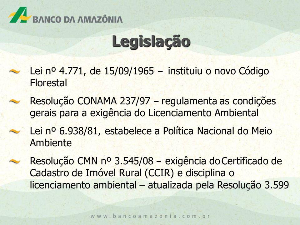 Legislação Lei nº 4.771, de 15/09/1965 – instituiu o novo Código Florestal.