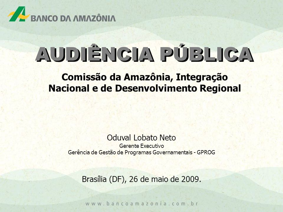 Comissão da Amazônia, Integração Nacional e de Desenvolvimento Regional