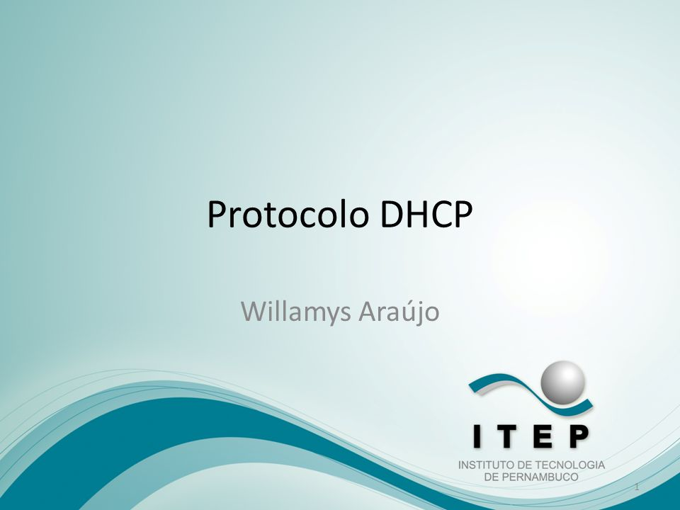 Protocolo DHCP Willamys Araújo