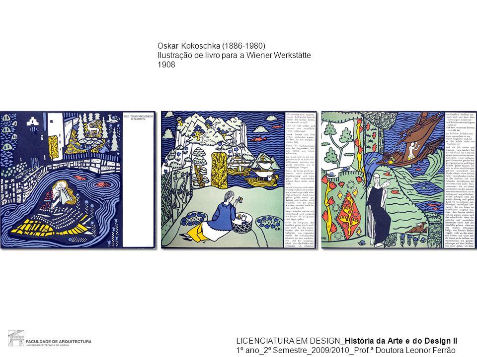 Oskar Kokoschka (1886-1980) Ilustração de livro para a Wiener Werkstätte. 1908. LICENCIATURA EM DESIGN_História da Arte e do Design II.
