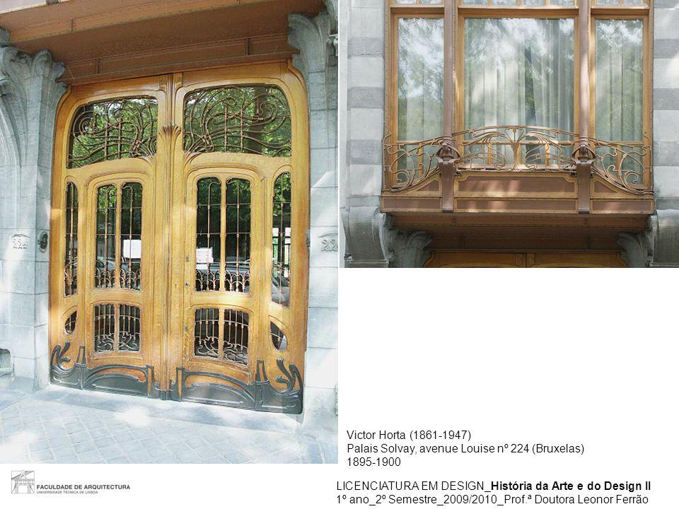 Victor Horta (1861-1947) Palais Solvay, avenue Louise nº 224 (Bruxelas) 1895-1900. LICENCIATURA EM DESIGN_História da Arte e do Design II.