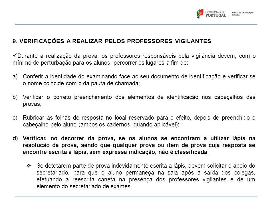 9. VERIFICAÇÕES A REALIZAR PELOS PROFESSORES VIGILANTES