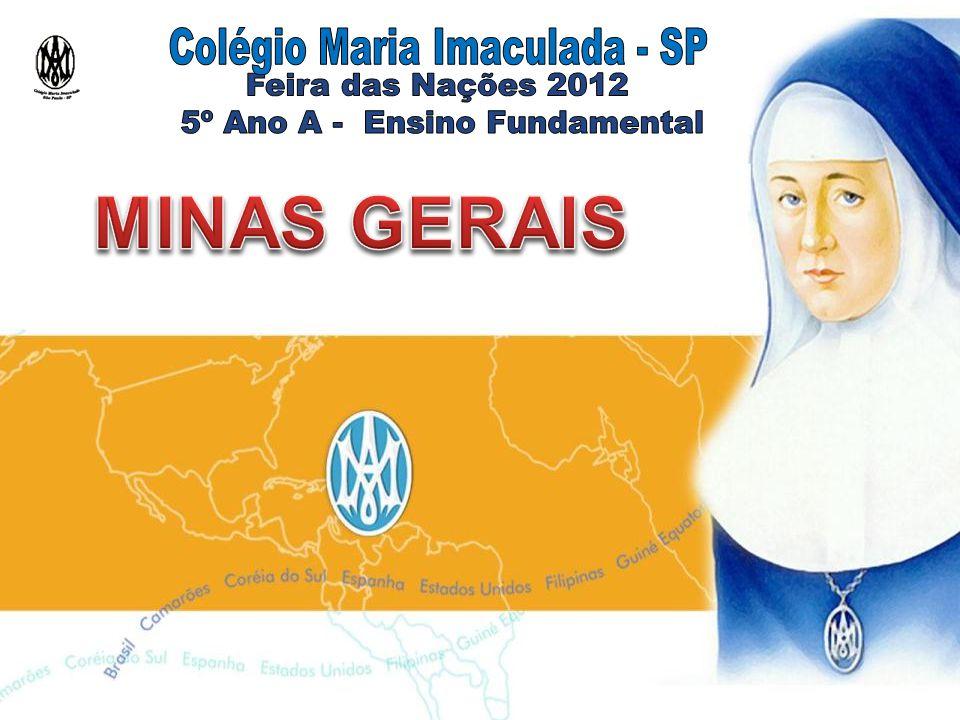 MINAS GERAIS Colégio Maria Imaculada - SP Feira das Nações 2012