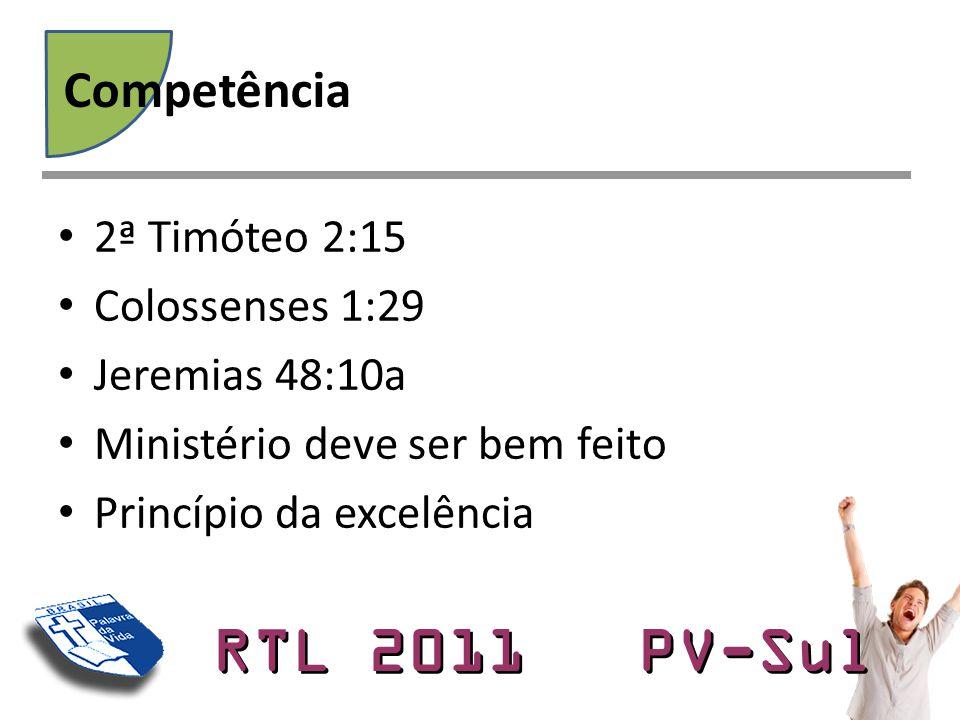 Competência 2ª Timóteo 2:15 Colossenses 1:29 Jeremias 48:10a