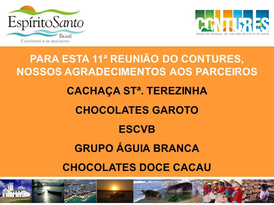 PARA ESTA 11ª REUNIÃO DO CONTURES, NOSSOS AGRADECIMENTOS AOS PARCEIROS