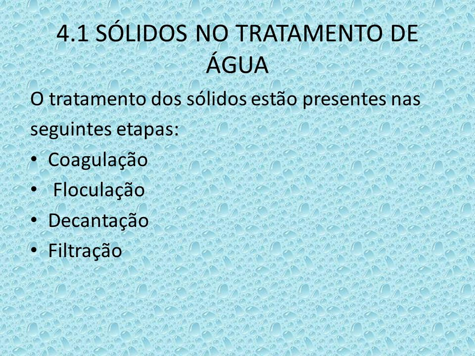 4.1 SÓLIDOS NO TRATAMENTO DE ÁGUA