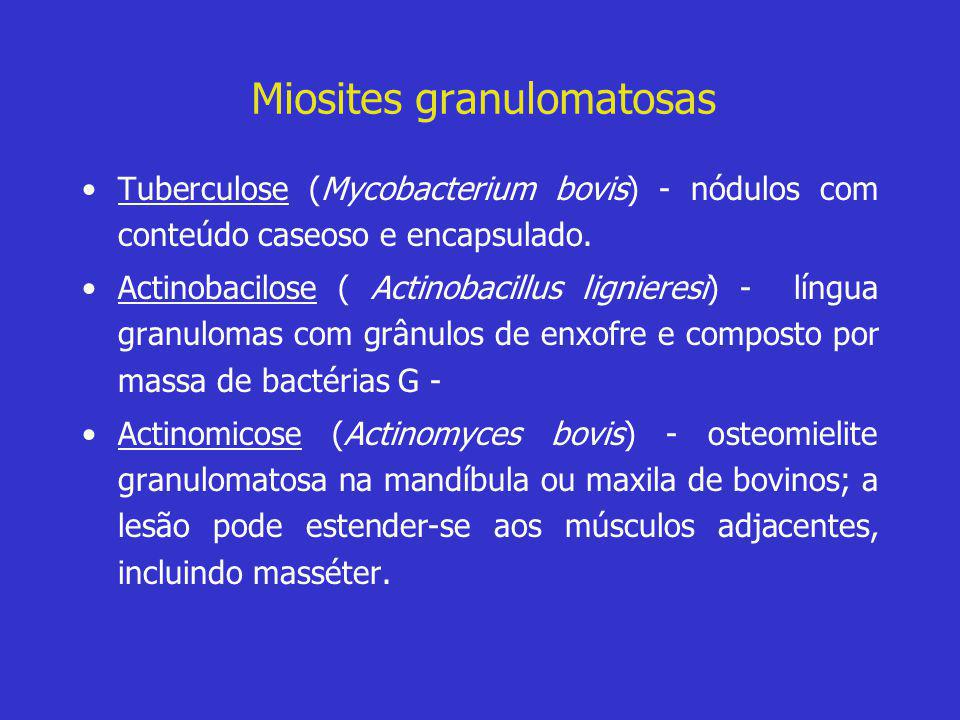 Miosites granulomatosas