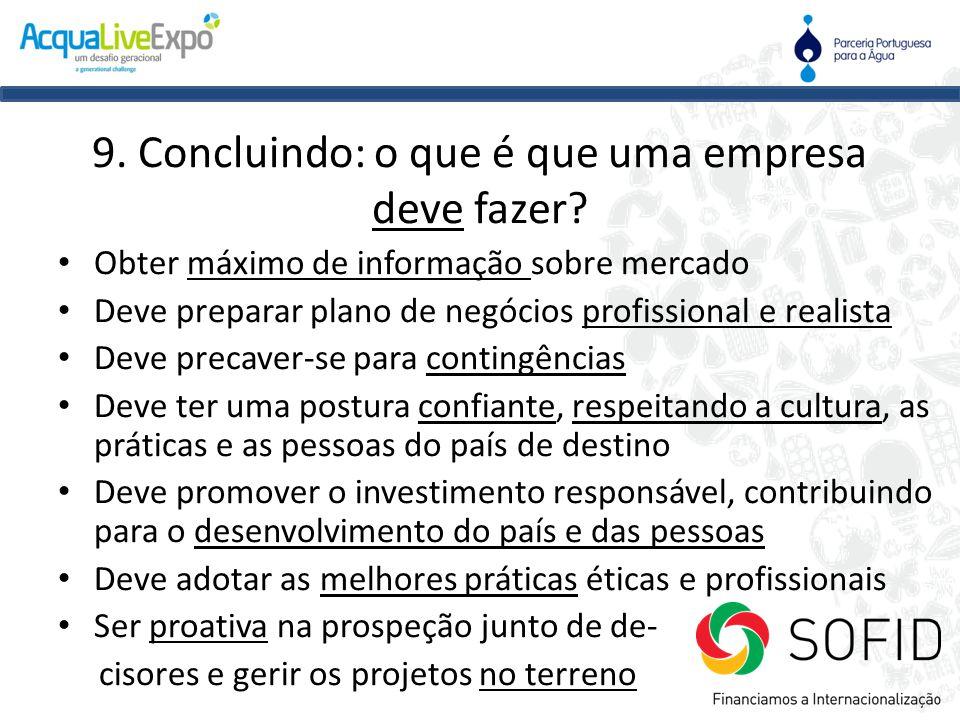9. Concluindo: o que é que uma empresa deve fazer