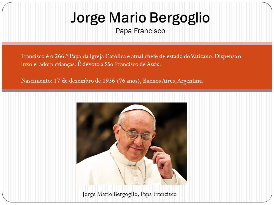 Jorge Mario Bergoglio Papa Francisco