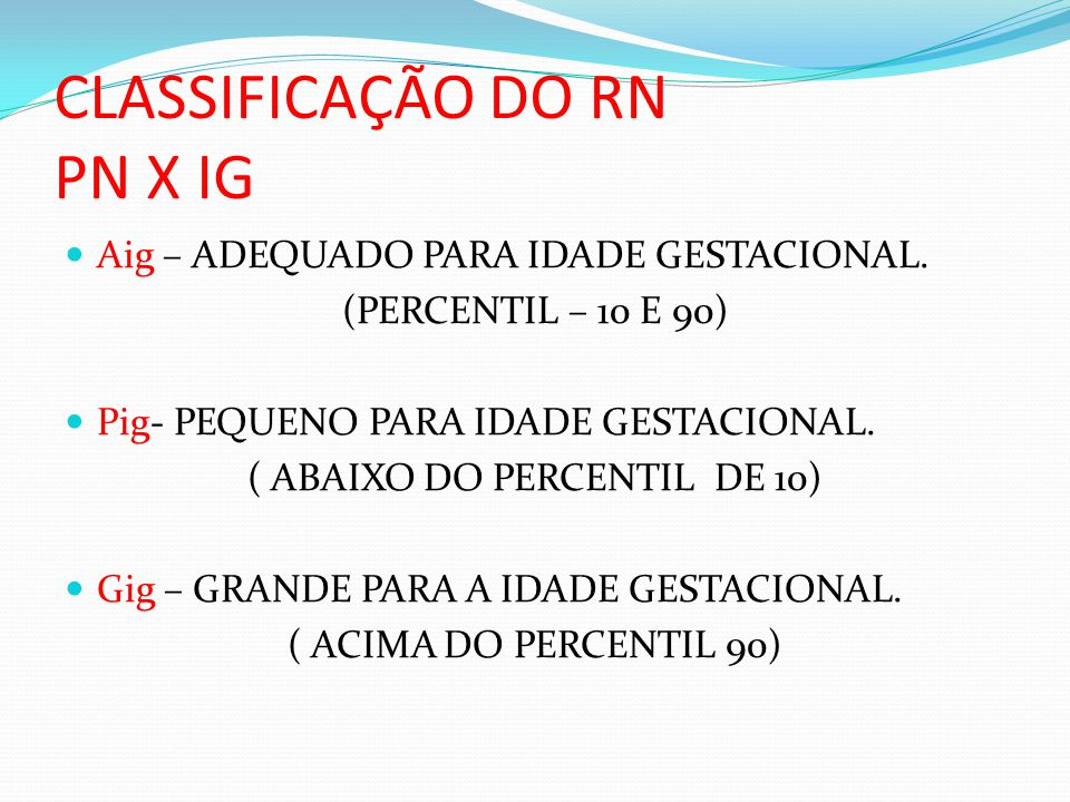 CLASSIFICAÇÃO DO RN PN X IG