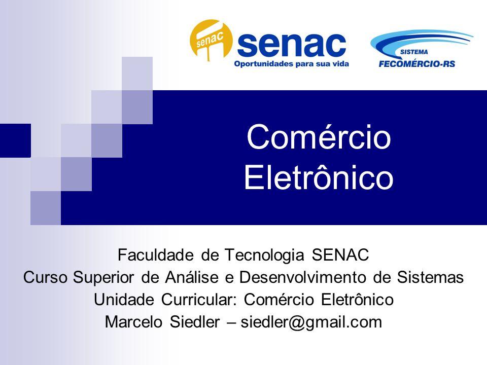 Comércio Eletrônico Faculdade de Tecnologia SENAC