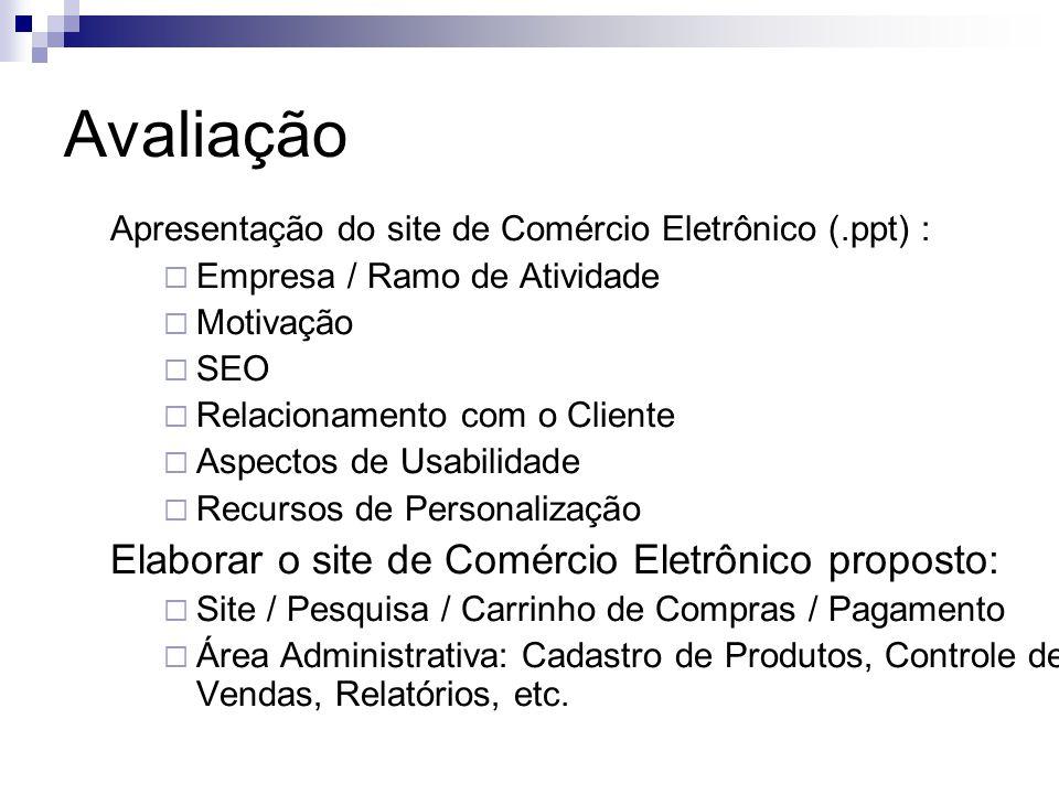 Avaliação Elaborar o site de Comércio Eletrônico proposto: