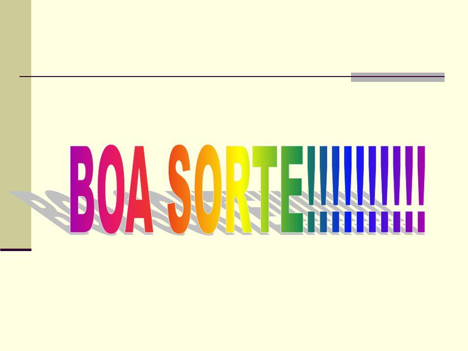 BOA SORTE!!!!!!!!!!