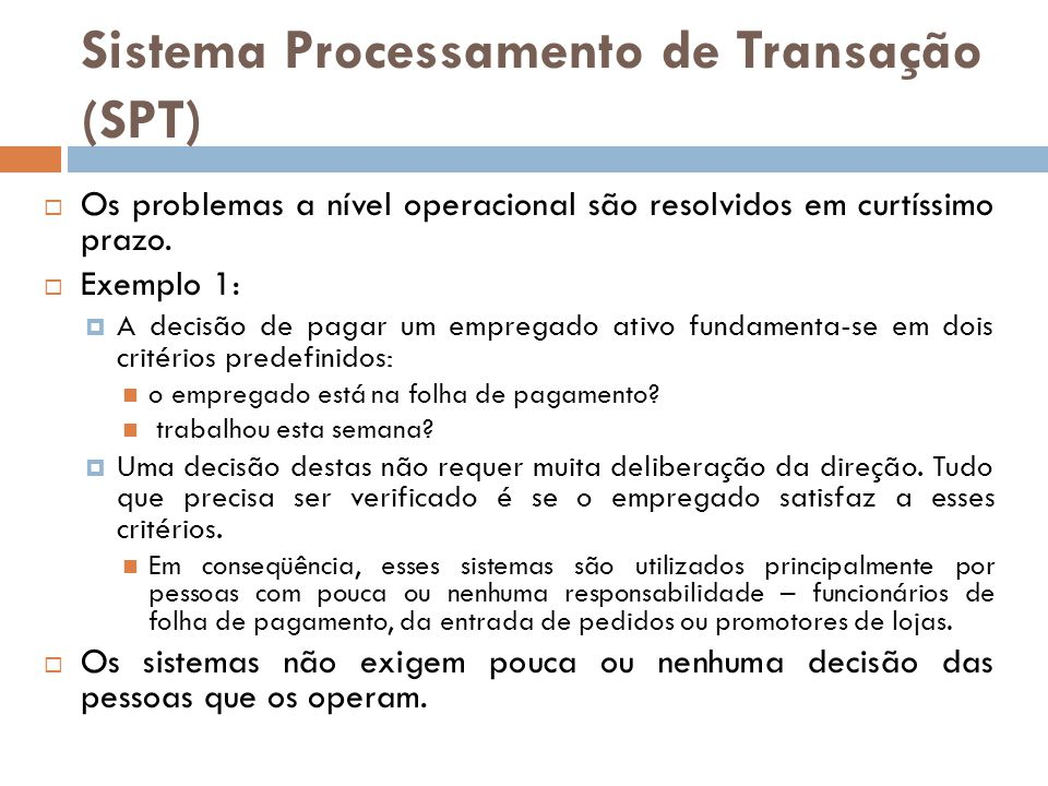 Sistema Processamento de Transação (SPT)