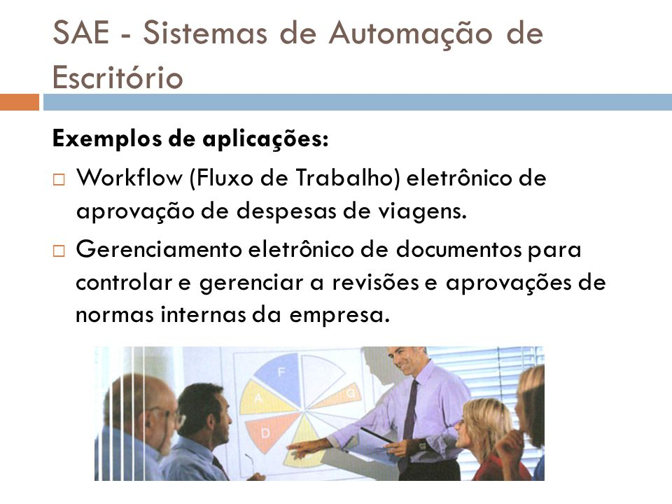 SAE - Sistemas de Automação de Escritório