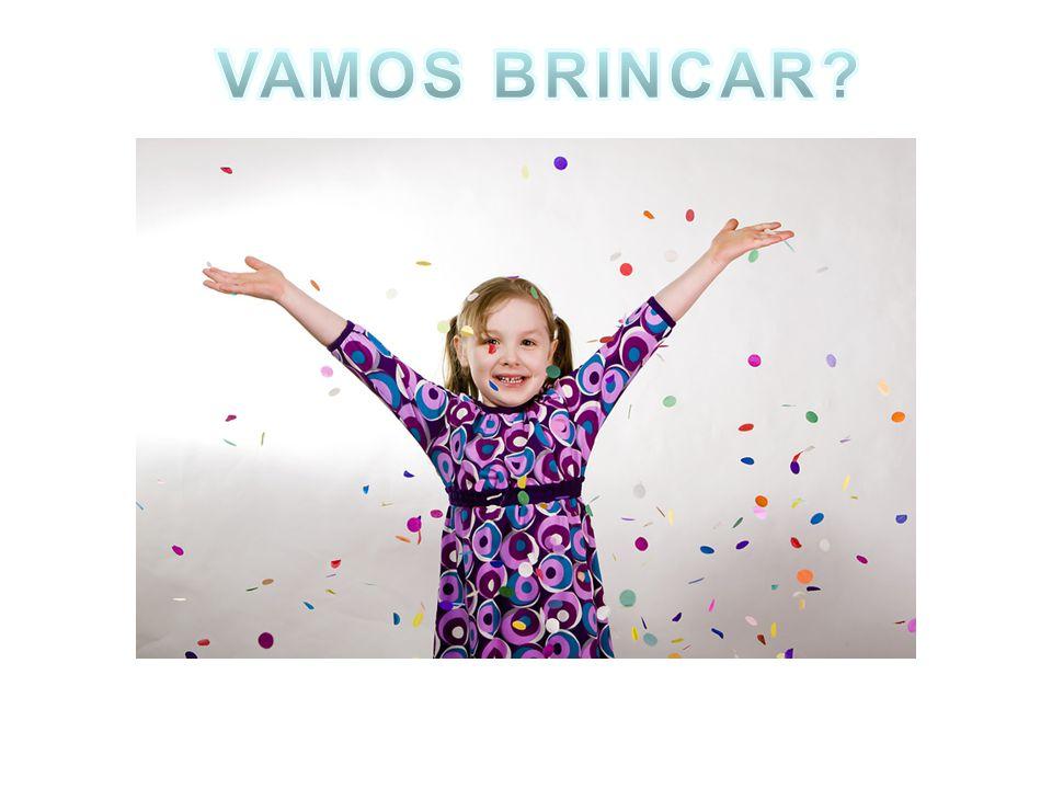 VAMOS BRINCAR
