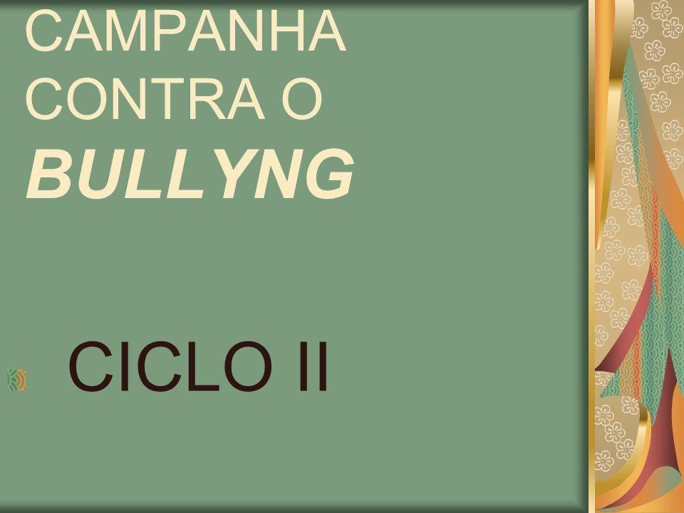 CAMPANHA CONTRA O BULLYNG