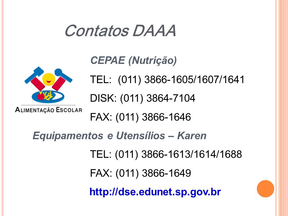 Contatos DAAA CEPAE (Nutrição) TEL: (011) 3866-1605/1607/1641