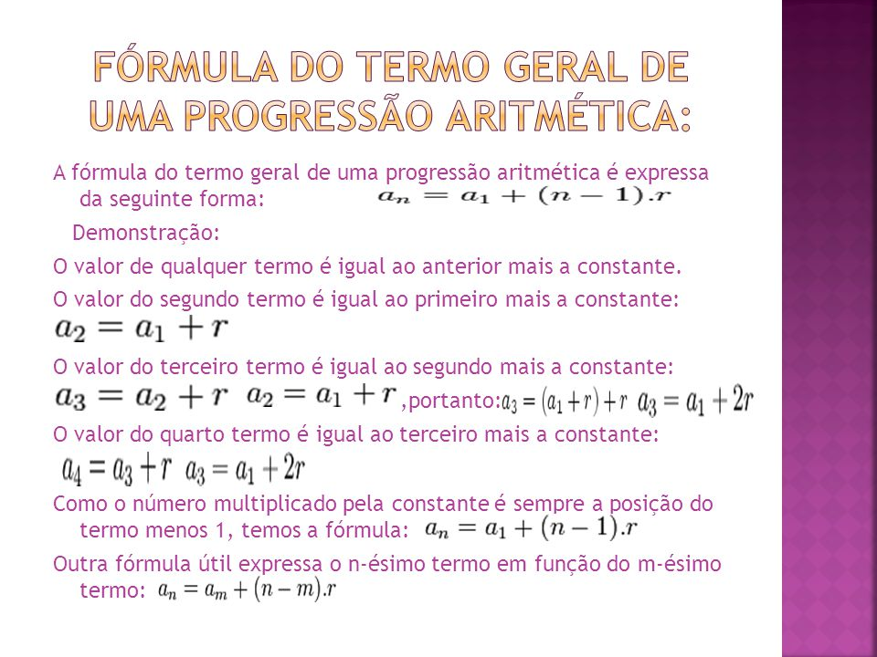 Fórmula do termo geral de uma progressão aritmética: