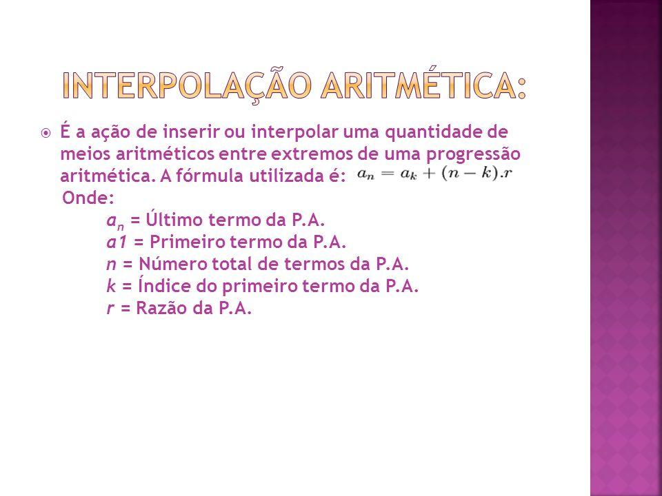 Interpolação Aritmética:
