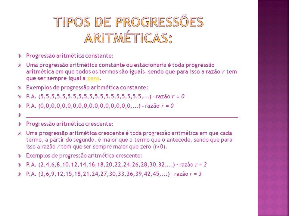 Tipos de progressões aritméticas: