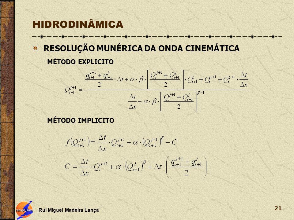 HIDRODINÂMICA RESOLUÇÃO MUNÉRICA DA ONDA CINEMÁTICA MÉTODO EXPLICITO