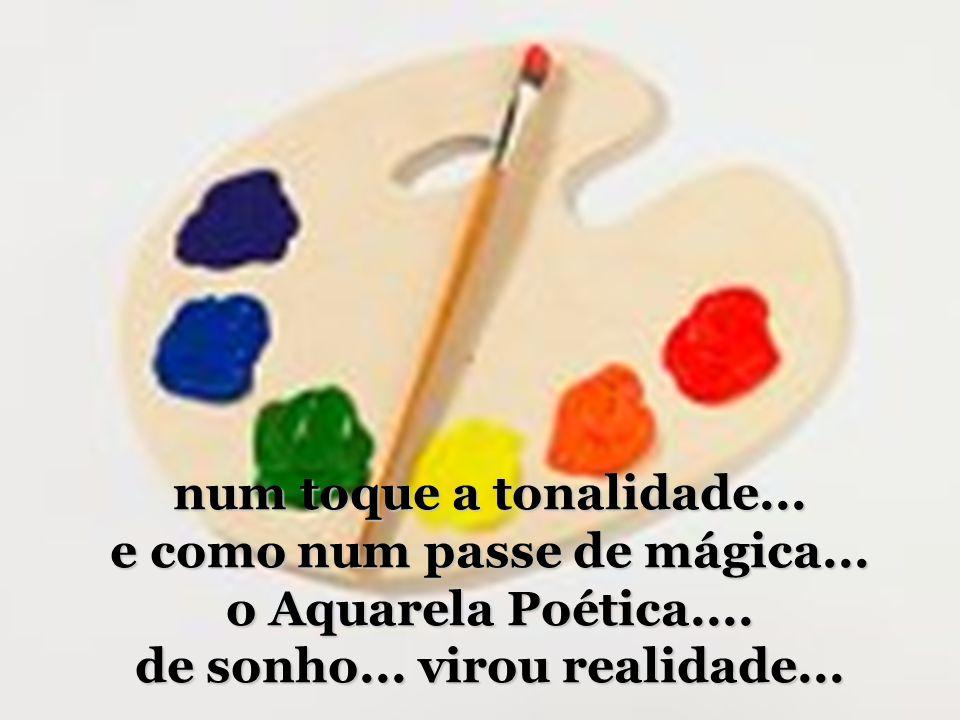 e como num passe de mágica...