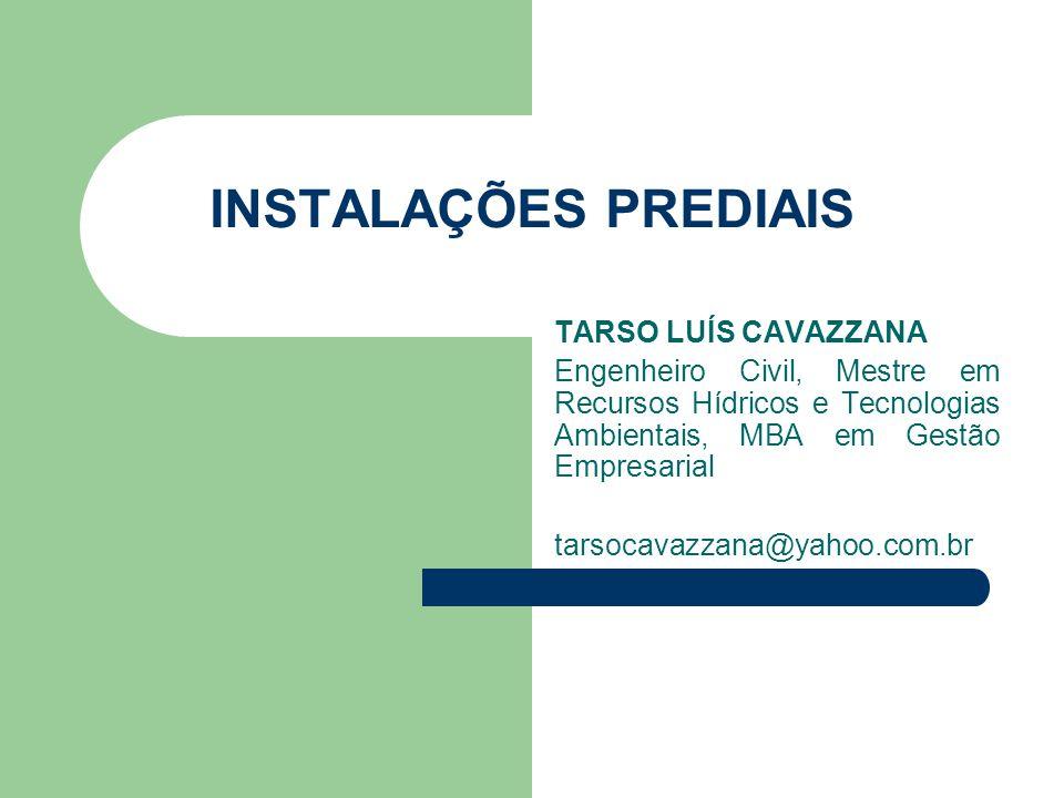 INSTALAÇÕES PREDIAIS TARSO LUÍS CAVAZZANA
