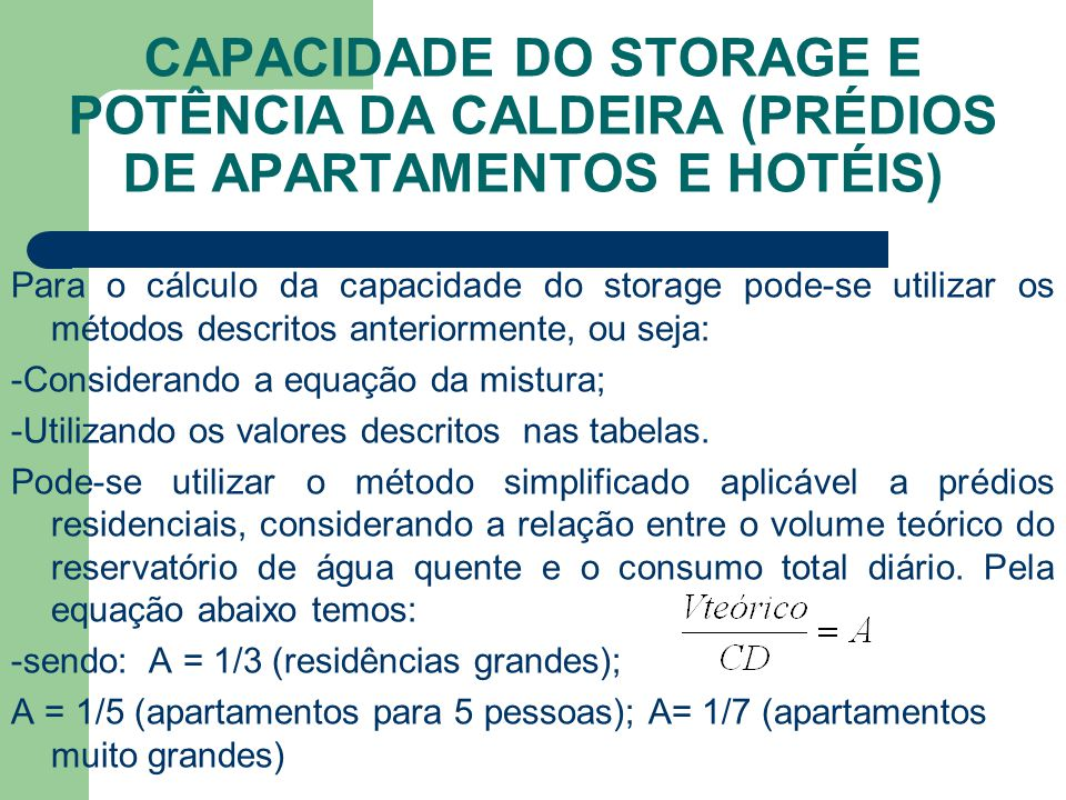 CAPACIDADE DO STORAGE E POTÊNCIA DA CALDEIRA (PRÉDIOS DE APARTAMENTOS E HOTÉIS)
