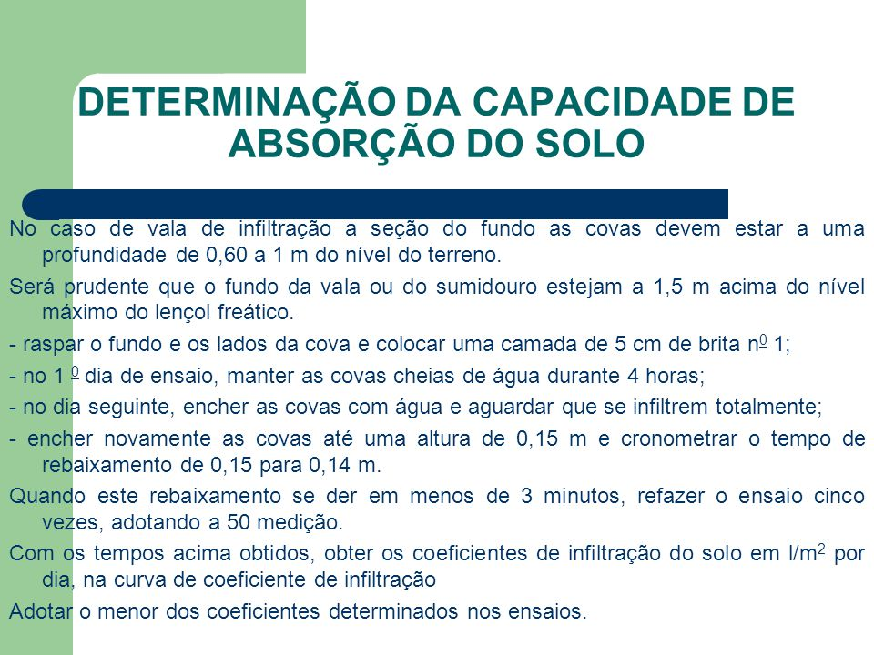 DETERMINAÇÃO DA CAPACIDADE DE ABSORÇÃO DO SOLO