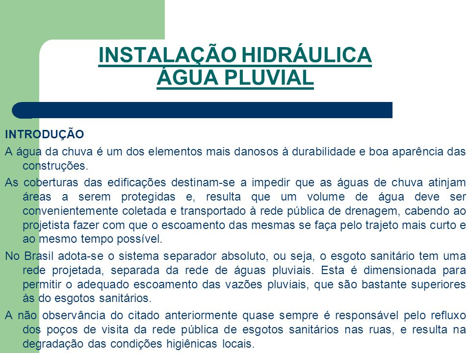 INSTALAÇÃO HIDRÁULICA ÁGUA PLUVIAL