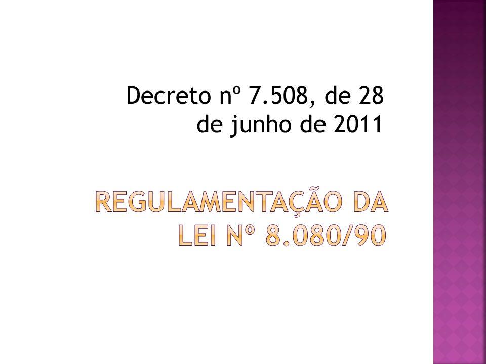 Regulamentação da Lei nº 8.080/90
