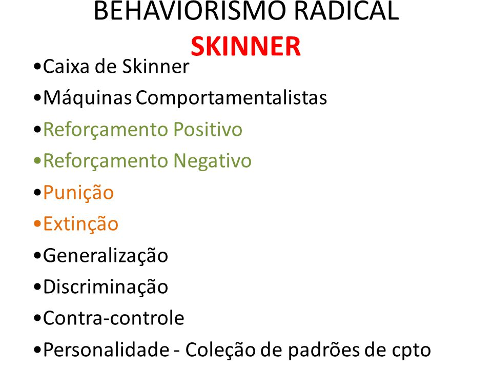 BEHAVIORISMO RADICAL SKINNER