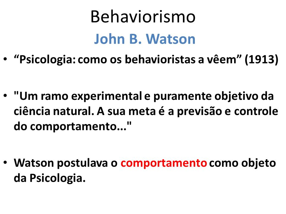 Behaviorismo John B. Watson