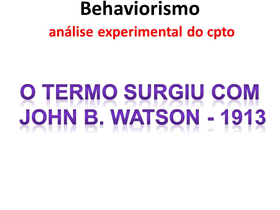 Behaviorismo análise experimental do cpto