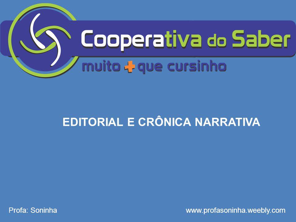 EDITORIAL E CRÔNICA NARRATIVA