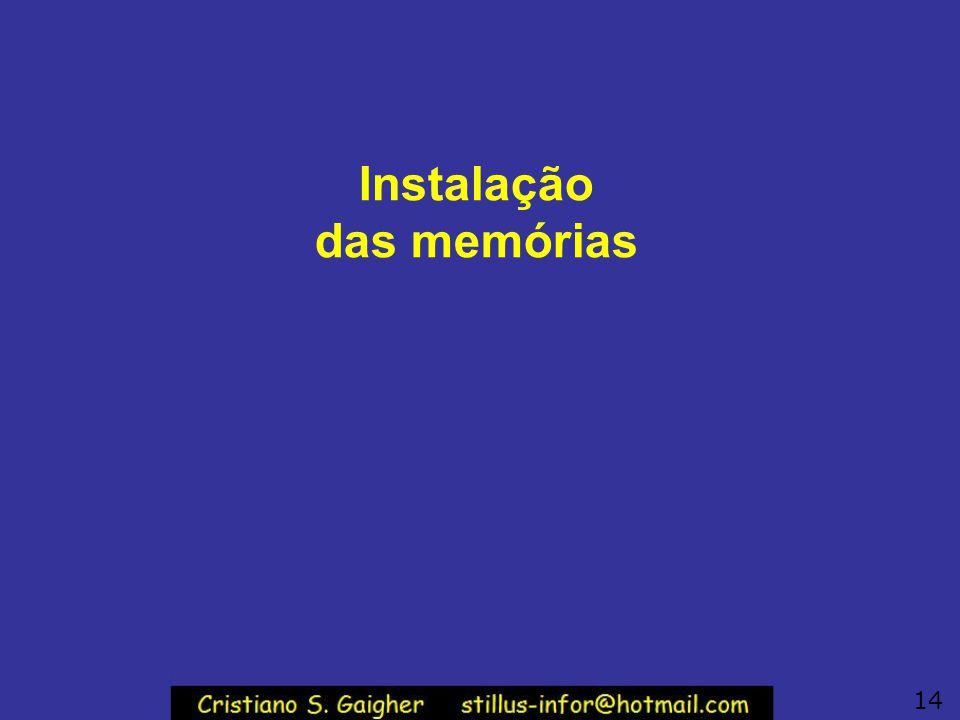 Instalação das memórias