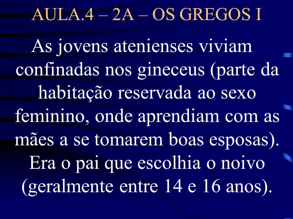 AULA.4 – 2A – OS GREGOS I